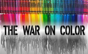 The War On Color