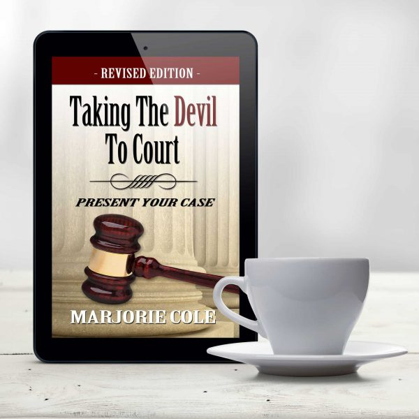 Taking The Devil To Court (E-Book) - Revised Edition